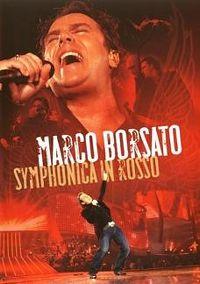 Cover Marco Borsato - Symphonica in Rosso [DVD]